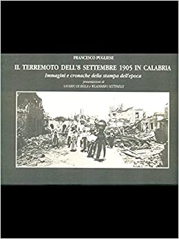 Amazon it: Il terremoto dell'8 settembre 1905 in Calabria