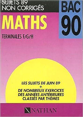 Français Premières A/B/S/E Bac 90 - Sujets 89 Corriges: Collectif: Amazon.com: Books