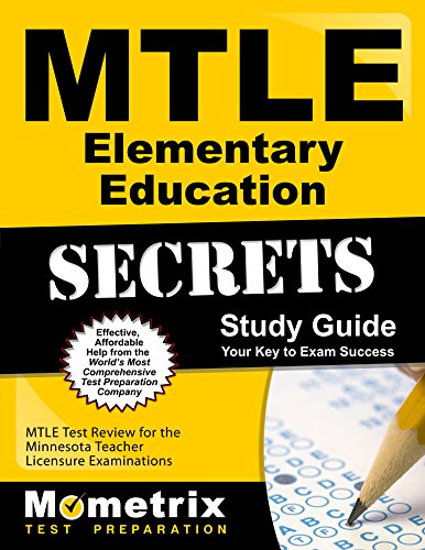 MTLE Elementary Education Secrets Study Guide: MTLE Test Review for the Minnesota Teacher Licensure Examinations
