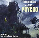 : Psycho: The Complete Original Motion Picture Score