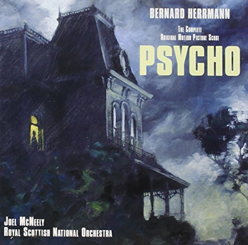 Psycho: The Complete Original Motion Picture Score