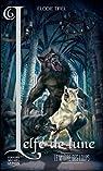 L'elfe de lune, Tome 6 : Le maître des loups par Tirel