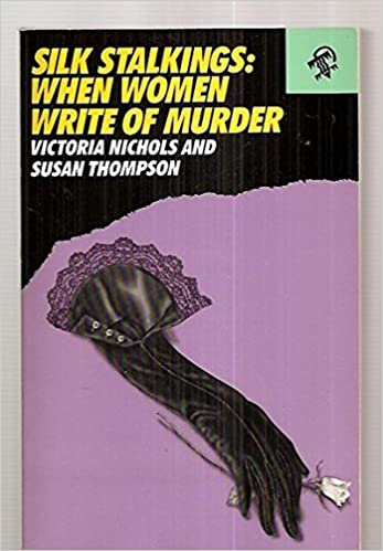 2574a228f02 Amazon.com  Silk Stalkings  When Women Write of Murder (9780887390968)  Victoria  Nichols