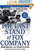 The Last Stand of Fox Company: A True Story of U.S. Marines in Combat