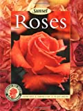 img - for Roses: Placing Roses, Planting & Care, The Best Varieties book / textbook / text book