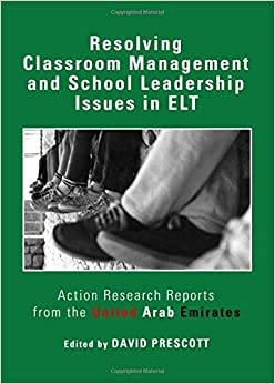Book Resolving Classroom Management and School Leadership Issues in ELT: Action Research Reports from the United Arab Emirates