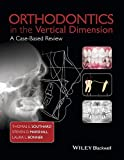 img - for Orthodontics in the Vertical Dimension: A Case-Based Review book / textbook / text book