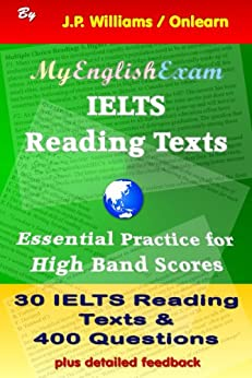 IELTS Reading Texts: Essential Practice for High Band Scores (English Edition) de [Williams, J.P.]