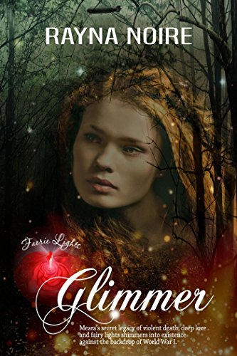 Faerie Lights: Glimmer: A Magical Historical Fantasy by [Noire, Rayna]