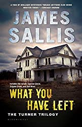 What You Have Left: The Turner Trilogy (John Turner Series)