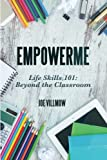 img - for EmpowerMe: Life Skills 101: Beyond the Classroom book / textbook / text book