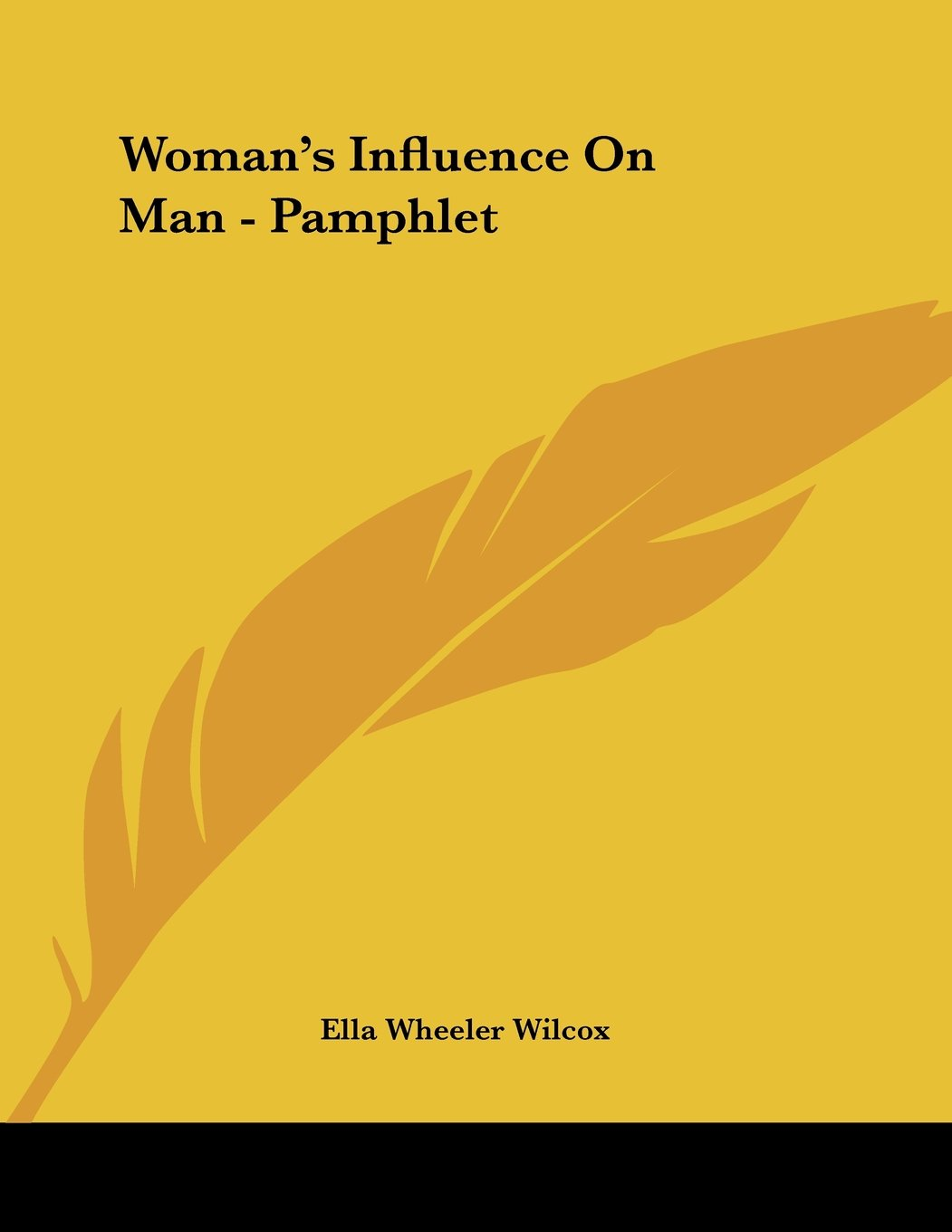 Read Online Woman's Influence On Man - Pamphlet pdf