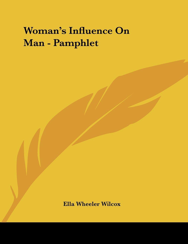 Woman's Influence On Man - Pamphlet pdf