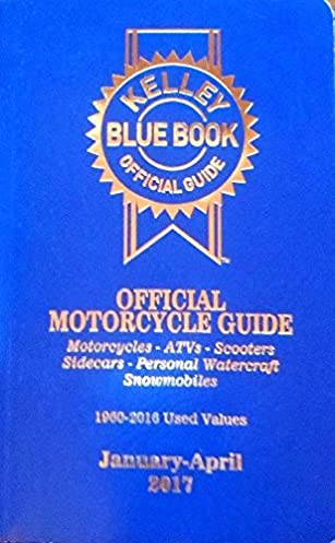 kelley blue book official motorcycle guide january april 2017 rh amazon com NADA Motorcycles Values Blue Book Used Harley-Davidson Blue Book