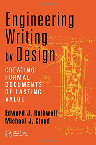 Engineering Writing by Design: Creating Formal Documents of Lasting Value