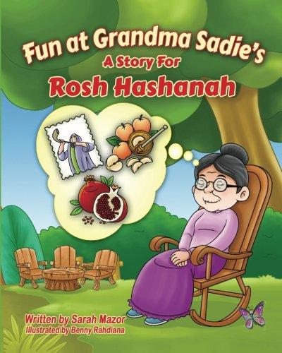 Fun at Grandma Sadie's: A Story for Rosh Hashanah (Jewish Holidays Series for Children)