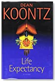 Dean Koontz Life Expectancy Hardback with Dust Cover