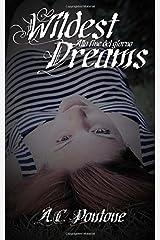Wildest Dreams: Alla fine del giorno (Volume 1) (Italian Edition) Paperback