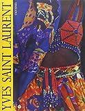Yves Saint Laurent: Exotismes : Musee de la mode, Espace mode mediterranee, 10 decembre 1993-27 mars 1994 (French Edition)