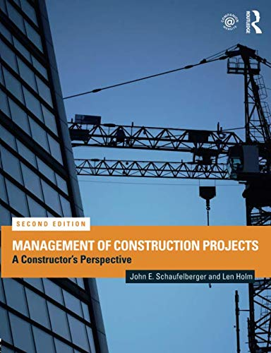 Management of Construction Projects (Construction Supply Chain Management Concepts And Case Studies)