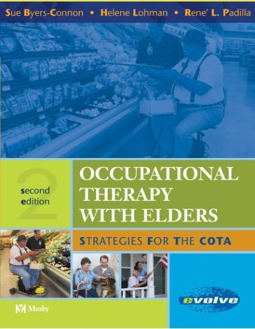 Price comparison product image Occupational Therapy with Elders: Strategies for the COTA by Sue Byers-Connon BA COTA/L ROH (2004-07-21)