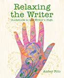 Relaxing the Writer: Guidebook to the Writer's High