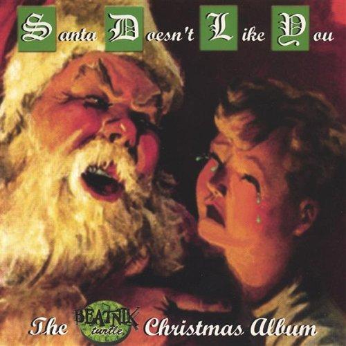 Santa Doesn't Like You Dr Demento's Christmas