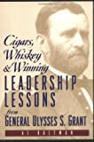 Cigars, Whiskey and Winning, Al Kaltman and Ulysses S. Grant, 0735201633