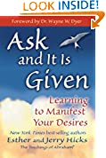 #8: Ask and It Is Given: Learning to Manifest Your Desires