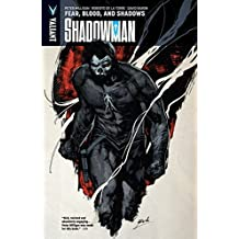 Shadowman Vol. 4: Fear Blood The Shadows (Shadowman (2012-))