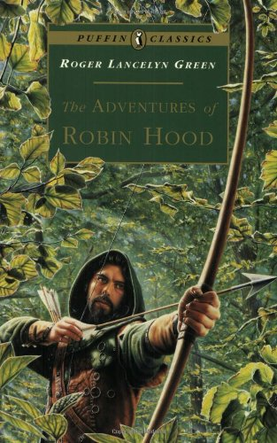 The Adventures of Robin Hood (Puffin Classics) -