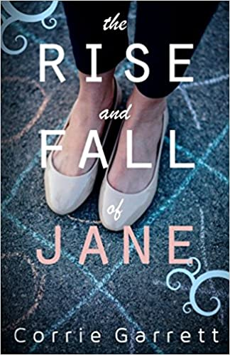 The Rise and Fall of Jane  A Modern Retelling of Jane Eyre  Amazon.es   Corrie Garrett  Libros en idiomas extranjeros 23590b6babde
