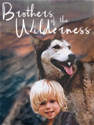 Wilderness Animal - Brothers of the Wilderness