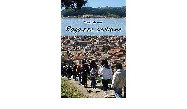 Ragazze siciliane (Italian Edition) eBook: Maria Messina: Amazon.es: Tienda Kindle