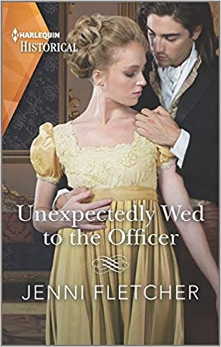 Unexpectedly Wed to the Officer: A Historical Romance Award Winning Author  (Regency Belles of Bath, 2): Amazon.co.uk: Fletcher, Jenni: 9781335505958:  Books