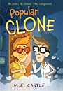 Popular Clone (The Clone Chronicles)