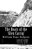 The Boats of the 'Glen Carrig', William Hodgson, 147001047X