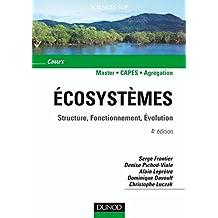 Écosystèmes - 4e éd. : Structure, Fonctionnement, Évolution (Sciences de la vie) (French Edition)
