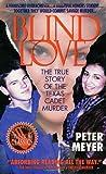 Blind Love, Peter Meyer, 0312964129