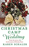 """Christmas Camp Wedding A Novella"" av Karen Schaler"