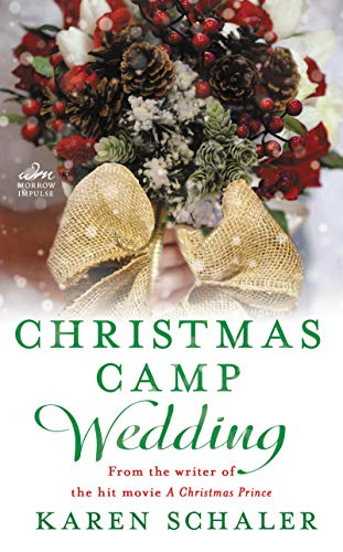 Christmas Camp Wedding: A Novella by [Schaler, Karen]