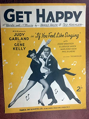 GET HAPPY (1950 Harold Arlen SHEET MUSIC BRITISH VERSION, Fabulous cover shows Judy in her GET HAPPY outfit and different from USA version) from the film SUMMER STOCK, released in the UK as IF YOU FEEL LIKE SINGING pristine condition, rare SET 5