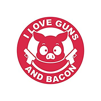 I love guns and bacon sticker decal 2a gun rights humor pig fa vinyl