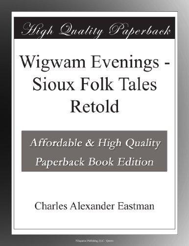 wigwam-evenings-sioux-folk-tales-retold