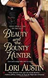 Beauty and the Bounty Hunter: Once Upon a Time in the West (Once Upon a Time in West) by Austin, Lori(October 2, 2012) Mass Market Paperback