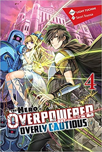 The Hero Is Overpowered But Overly Cautious Vol 4 Light Novel Amazon Com Br
