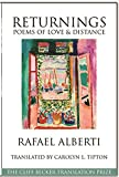 Returnings: Poems of Love and Distance (The Cliff Becker Book Prize in Translation)