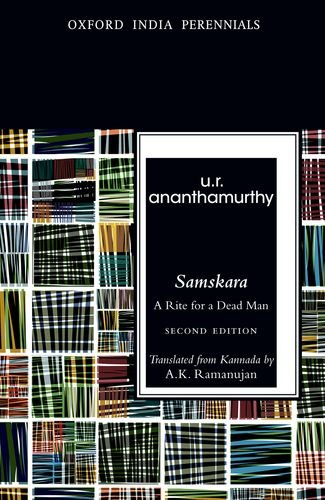 Samskara: A Rite for a Dead Man, Second Edition (Oxford India Perennials Series) ebook