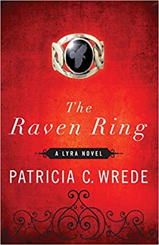 The Raven Ring Lyra 5 By Patricia C Wrede