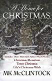 A Home for Christmas (Short Story Collection) by  MK McClintock in stock, buy online here